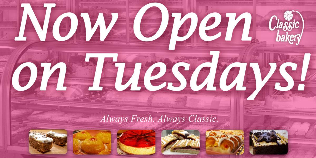 Now Open on Tuesdays